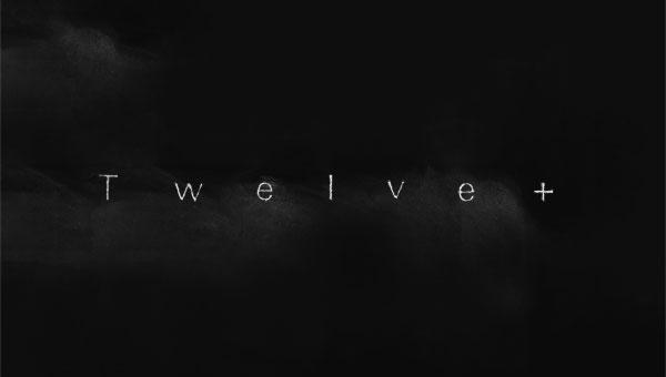 Twelve+